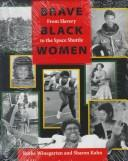 Cover of: Brave Black women | Ruthe Winegarten