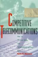 Cover of: Competitive telecommunications