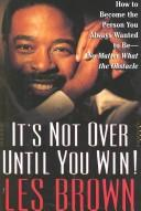 Cover of: It's not over until you win!