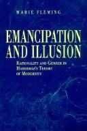 Cover of: Emancipation and illusion | Marie Fleming