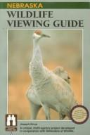 Cover of: Nebraska wildlife viewing guide