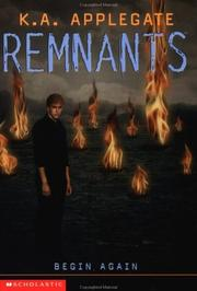 Cover of: Begin Again (Remnants, #14) | Katherine A. Applegate