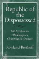 Cover of: Republic of the dispossessed