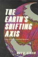 Cover of: The Earth's Shifting Axis