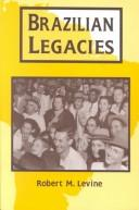Cover of: Brazilian legacies
