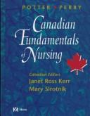 Cover of: Canadian fundamentals of nursing | Patricia A. Potter
