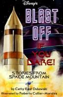 Cover of: Blast off if you dare!