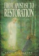 Cover of: From Apostasy to Restoration