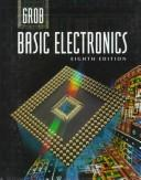 Basic electronics by Bernard Grob