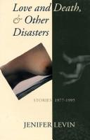 Cover of: Love and death & other disasters