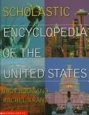 Cover of: Scholastic encyclopedia of the United States