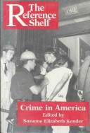 Cover of: Crime in America | edited by Suzanne Elizabeth Kender.
