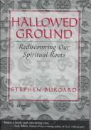 Cover of: Hallowed ground | Stephen Burgard