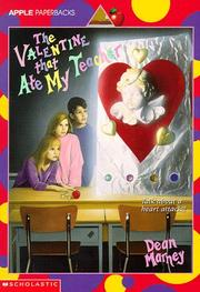 Cover of: The Valentine That Ate My Teacher | Dean Marney