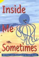 Cover of: Inside me, sometimes