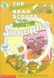 Cover of: The Berenstain Bear Scouts and the Sinister Smoke Ring (The Berenstain Bear Scouts)