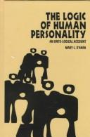 The logic of human personality by Mary L. O'Hara