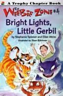 Cover of: Bright lights, little gerbil