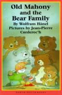 Cover of: Old Mahony and the bear family