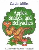 Cover of: Apples, snakes, and bellyaches