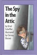 Cover of: The spy in the attic