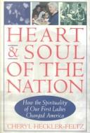 Cover of: Heart and soul of the nation