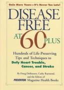 Cover of: Disease free at 60-plus