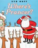 Cover of: Where's Prancer?