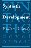 Cover of: Syntactic development | William D. O'Grady