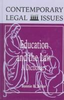 Cover of: Education and the law | Bonnie B. Taylor