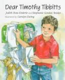 Cover of: Dear Timothy Tibbitts