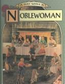 Cover of: A day with a noblewoman