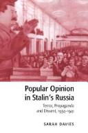 Cover of: Popular opinion in Stalin's Russia