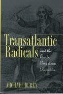 Cover of: Transatlantic radicals and the early American Republic