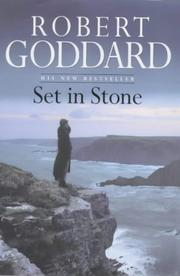 Set in Stone by Robert Goddard