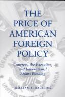 Cover of: The price of American foreign policy