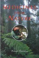 Cover of: Medicines from nature