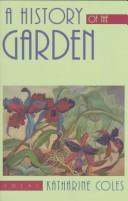 Cover of: A history of the garden