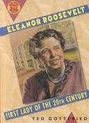 Cover of: Eleanor Roosevelt: First Lady of the Twentieth Century