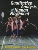 Cover of: Qualitative analysis of human movement | Duane V. Knudson