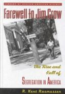 Cover of: Farewell to Jim Crow | R. Kent Rasmussen