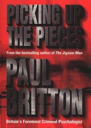 Cover of: Picking Up the Pieces~Paul Britton | Paul Britton