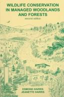 Cover of: Wildlife conservation in managed woodlands and forests | Esmond Harris