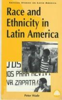 Cover of: Race and ethnicity in Latin America