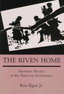 Cover of: The riven home