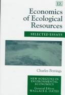 Cover of: Economics of ecological resources