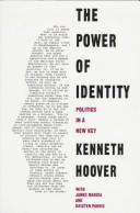 Cover of: The power of identity: politics in a new key