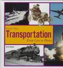 Cover of: Transportation: from cars to planes