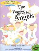 Cover of: The fumbly bumbly angels