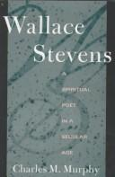 Cover of: Wallace Stevens | Charles M. Murphy